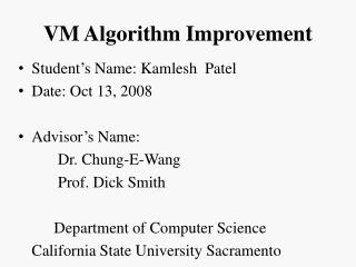 VM Algorithm Improvement