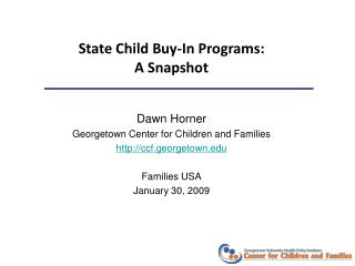 State Child Buy-In Programs:  A Snapshot