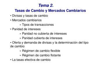 Tema 2.  Tasas de Cambio y Mercados Cambiarios