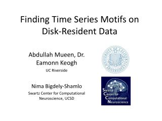 Finding Time Series Motifs on Disk-Resident Data
