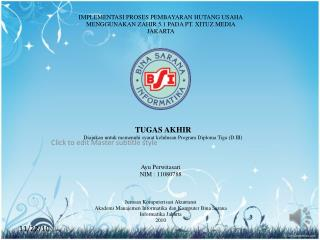 IMPLEMENTASI PROSES PEMBAYARAN HUTANG USAHA  MENGGUNAKAN ZAHIR 5.1 PADA PT. XITUZ MEDIA  JAKARTA