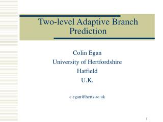 Two-level Adaptive Branch Prediction