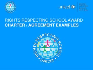 RIGHTS RESPECTING SCHOOL AWARD CHARTER / AGREEMENT EXAMPLES