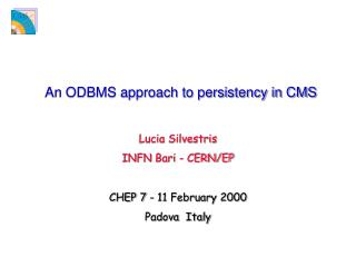 An ODBMS approach to persistency in CMS