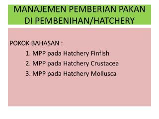 MANAJEMEN PEMBERIAN PAKAN DI PEMBENIHAN/HATCHERY