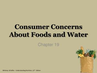Consumer Concerns About Foods and Water