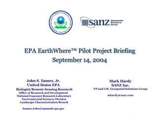 John S. Iiames, Jr. United States EPA Biologist/Remote Sensing Research