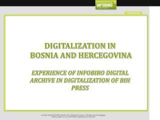 DIGITALIZATION IN  BOSNIA AND HERCEGOVINA