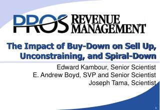 The Impact of Buy-Down on Sell Up, Unconstraining, and Spiral-Down