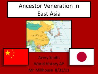 Ancestor Veneration in  East Asia