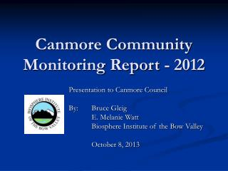 Canmore Community Monitoring Report - 2012