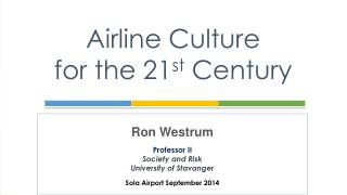 Airline Culture  for the 21 st  Century