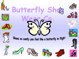 Butterfly Shoe Wear Co.