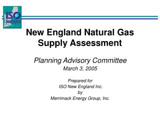 New England Natural Gas Supply Assessment