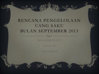 RENCANA PENGELOLAAN UANG SAKU  BULAN SEPTEMBER 2013