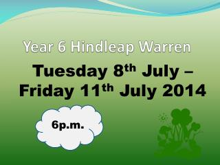 Year 6  Hindleap  Warren