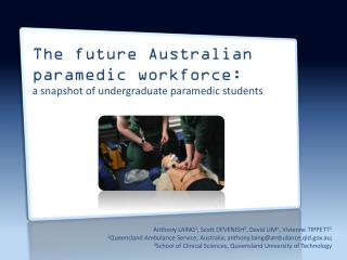 The future Australian  paramedic workforce:  a  snapshot of undergraduate paramedic students