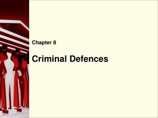 Criminal Defences