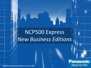 NCP500 Express New Business Editions