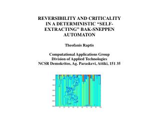 "REVERSIBILITY AND CRITICALITY IN A DETERMINISTIC ""SELF-EXTRACTING"" BAK-SNEPPEN AUTOMATON"