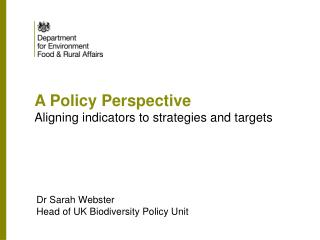 A Policy Perspective Aligning indicators to strategies and targets