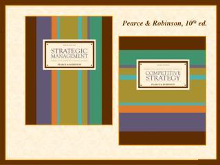 Pearce & Robinson, 10 th  ed.