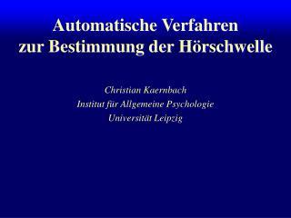 Automatische Verfahren  zur Bestimmung der H�rschwelle