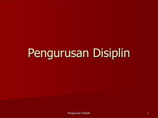 Pengurusan Disiplin