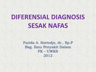 DIFERENSIAL DIAGNOSIS  SESAK NAFAS