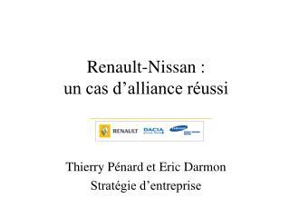 Renault-Nissan :  un cas d'alliance réussi