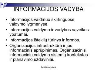 INFORMACIJOS VADYBA