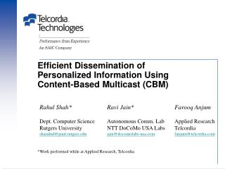Efficient Dissemination of  Personalized Information Using  Content-Based Multicast (CBM)
