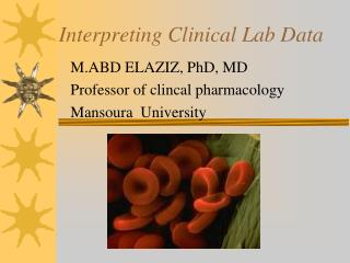 Interpreting Clinical Lab Data