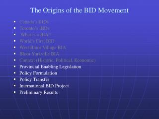 The Origins of the BID Movement
