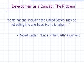 Development as a Concept: The Problem