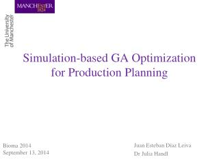 Simulation-based GA Optimization for Production Planning