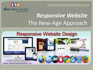 Responsive website � The new-age approach: