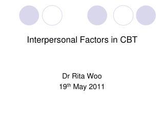 Interpersonal Factors in CBT
