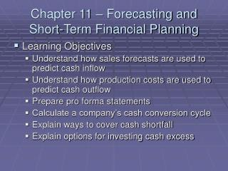 Chapter 11 – Forecasting and Short-Term Financial Planning