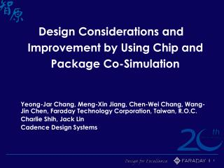 Design Considerations and Improvement by Using Chip and Package Co-Simulation