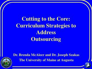 Cutting to the Core: Curriculum Strategies to Address Outsourcing