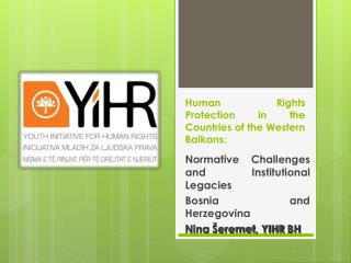 Human Rights Protection in the Countries of the Western Balkans: