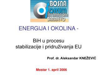 ENERGIJA I OKOLINA - BiH u procesu stabilizacije i pridruživanja EU
