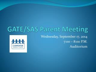 GATE/SAS Parent Meeting