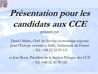 Présentation pour les candidats aux CCE préparée par