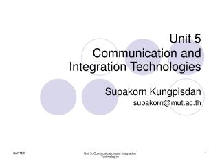 Unit 5 Communication and  Integration Technologies