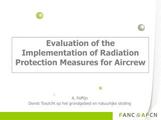 Evaluation of the Implementation of Radiation Protection Measures for Aircrew