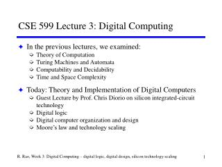 CSE 599 Lecture 3: Digital Computing