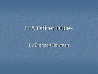 FFA Officer Duties
