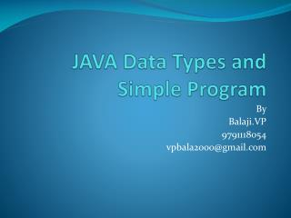 JAVA Data Types and Simple Program